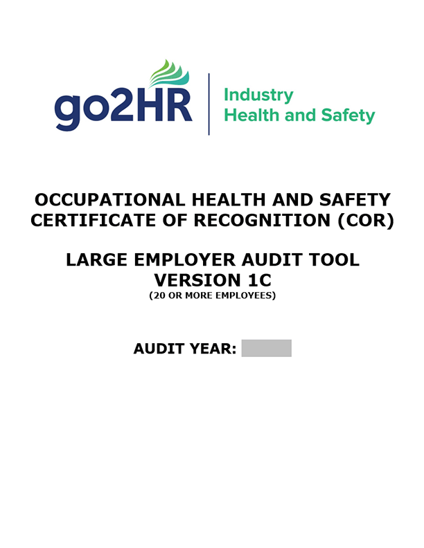 Occupational Health and Safety Certificate of Recognition (COR): Large Employer Audit Tool