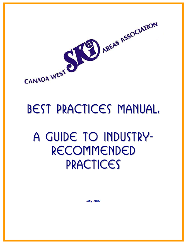 Best Practices Manual: A Guide to Industry-Recommended Practices (for Ski Hills)