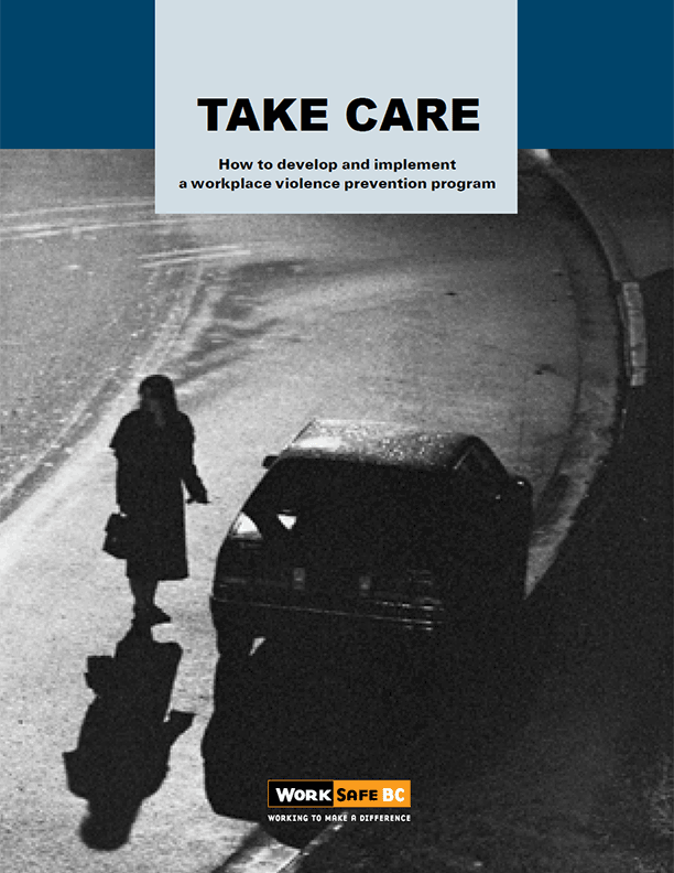 Take Care: How to Develop and Implement a Workplace Violence Prevention Program