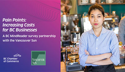 BC MindReader Survey: Increasing Costs for BC Businesses